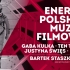 Energy of Polish Film Music, The